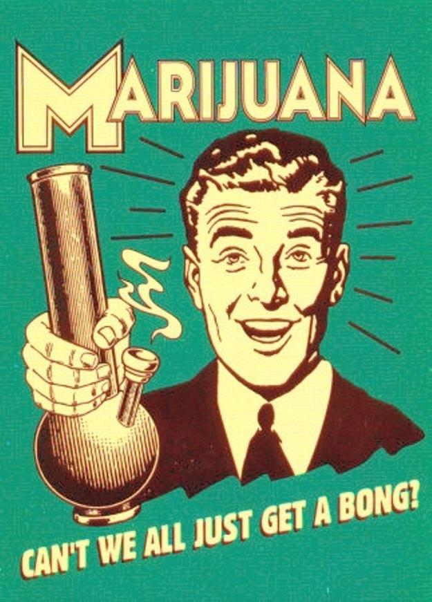 Can-t-We-Just-Get-A-Bong-Posters