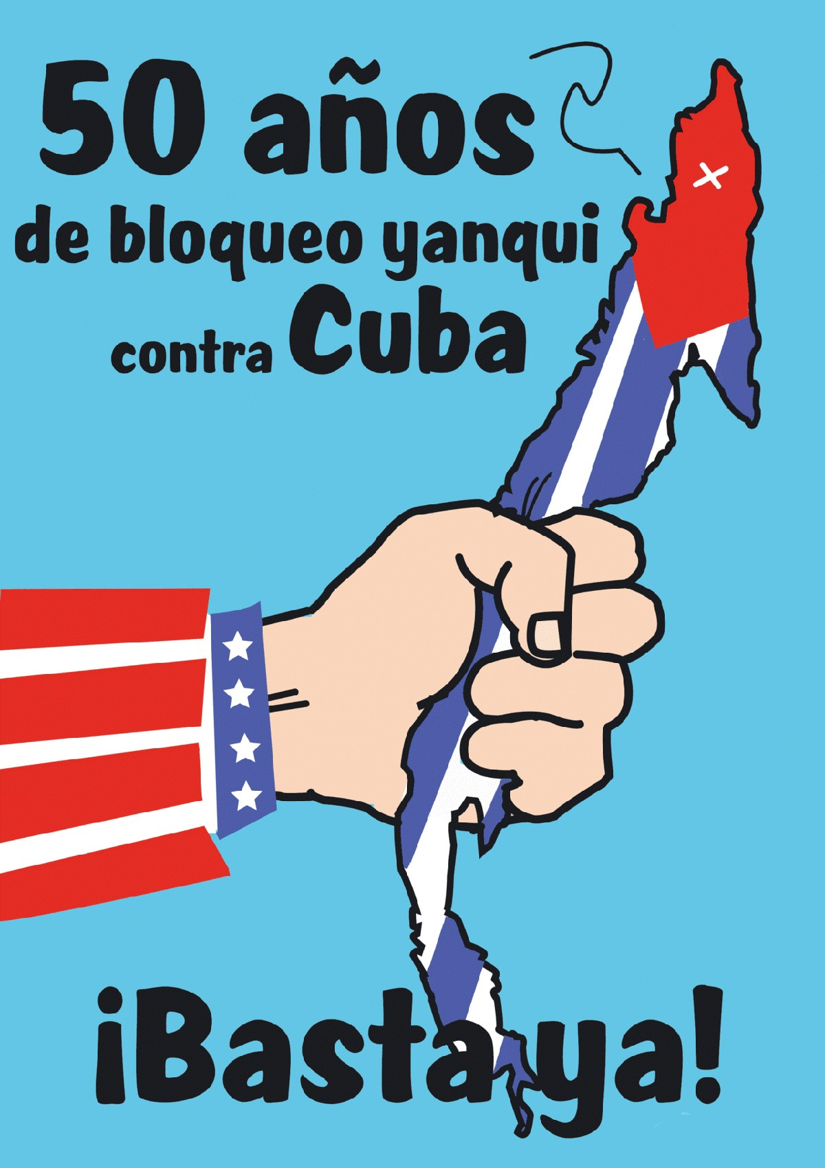 00 Anti-Cuba Blockade poster. 04.12