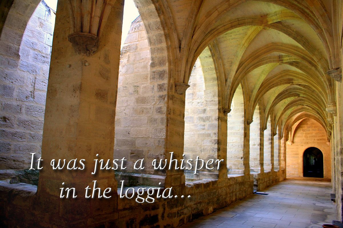 00 a whisper in the loggia. 08.12