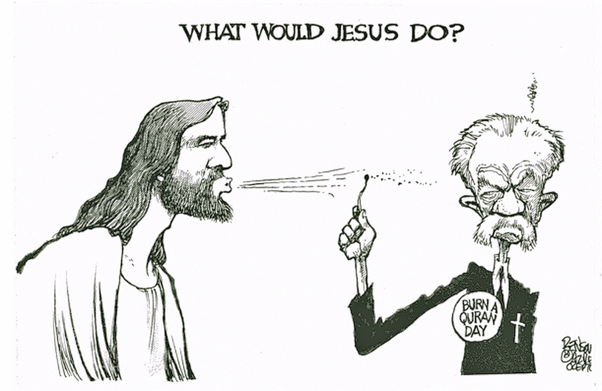 00 What Would Jesus Do. Terry Jones. Political Cartoon. 9.12