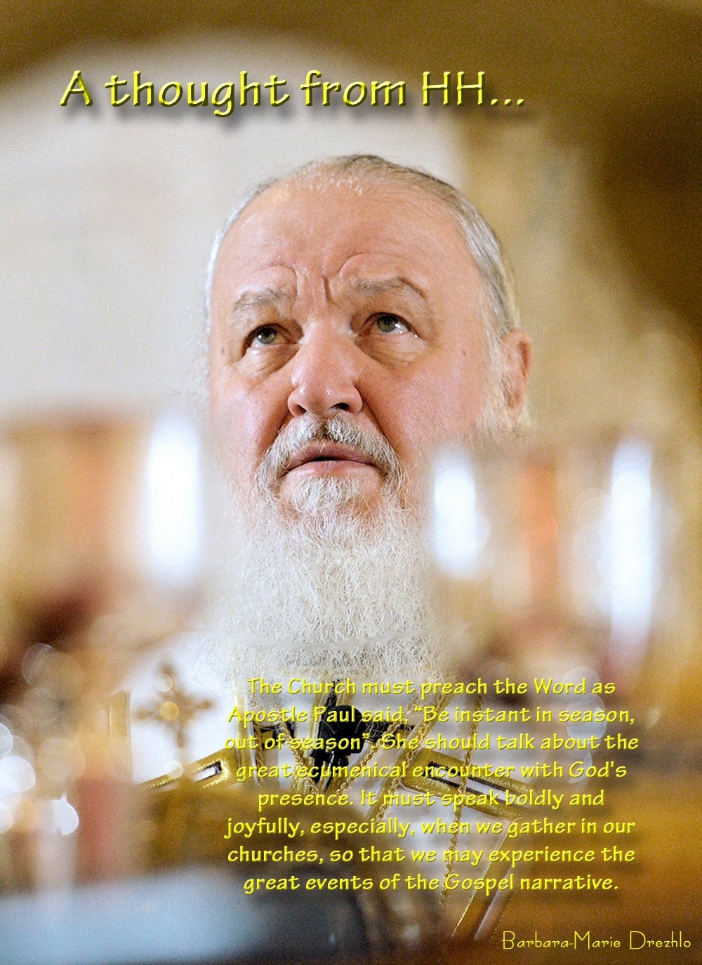 00 A Thought from HH. Patriarch Kirill of Moscow. 12.10.13