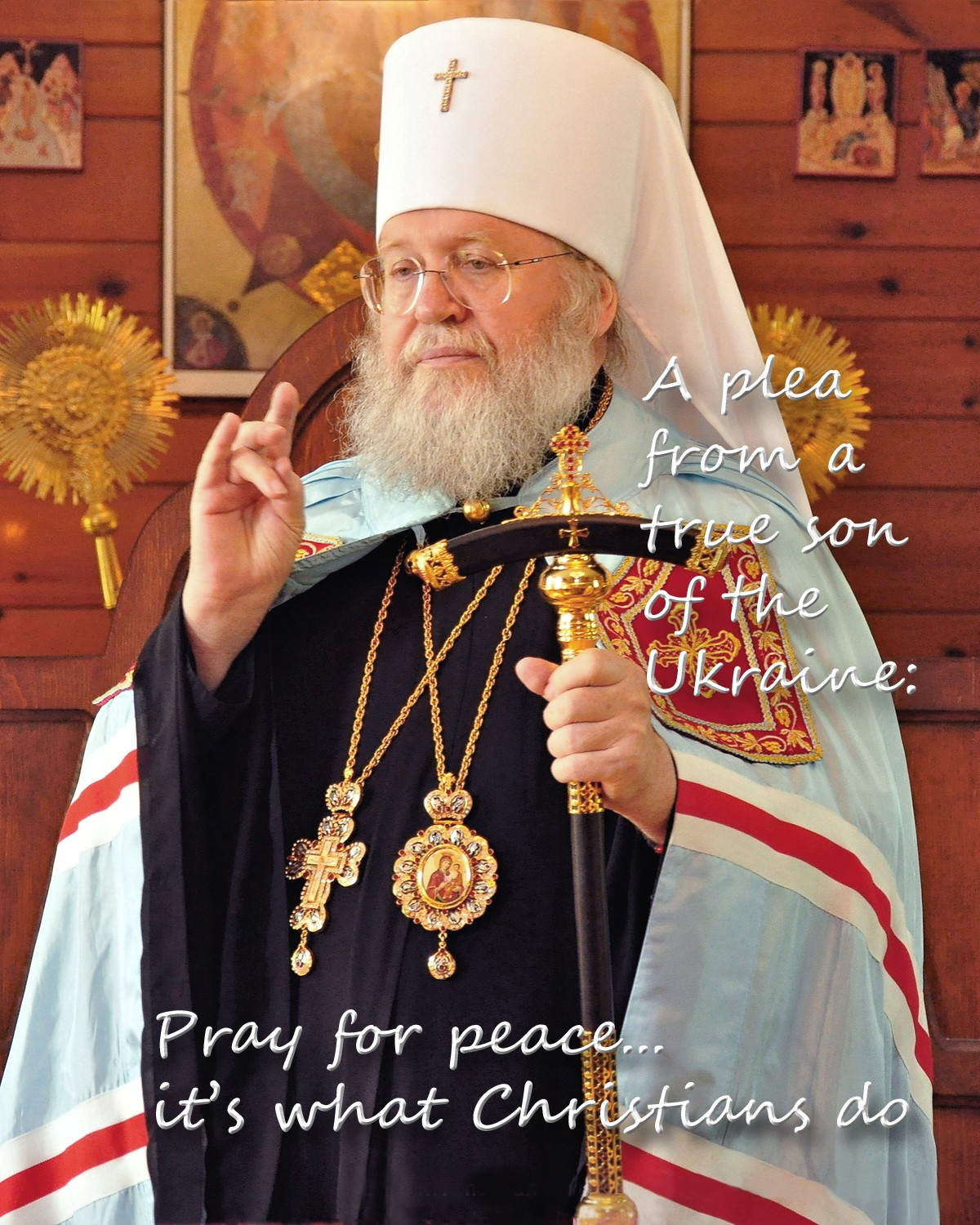 00 Metropolitan Hilarion Kapral. Pray for Peace. 08.02