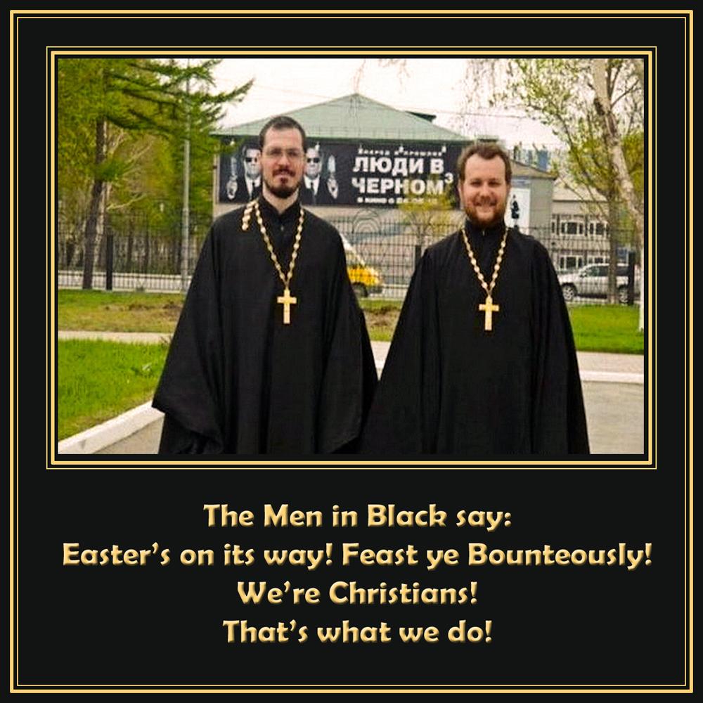 00 Men in Black. Easter. 12.04.14