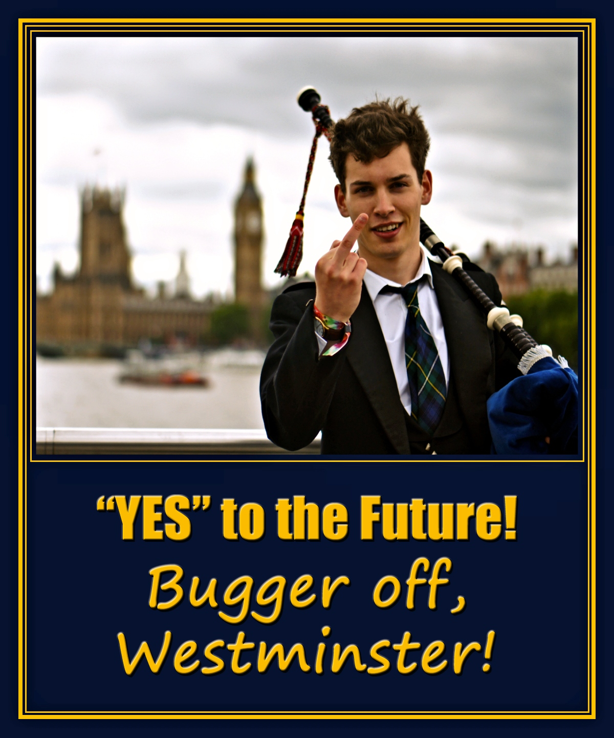00 vote yes for the future. Bugger off Westminster! 13.09.14