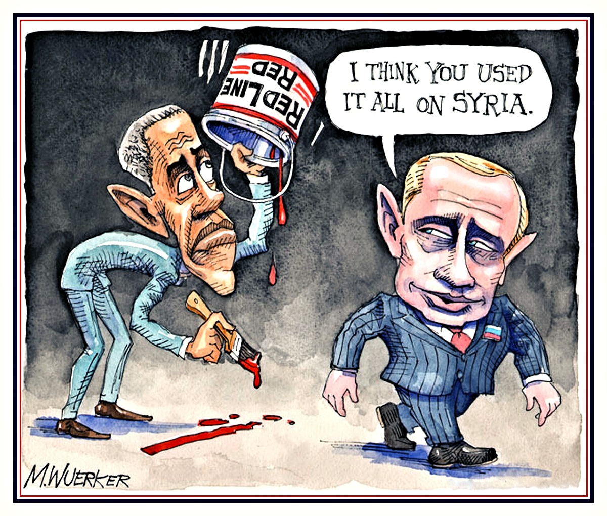 00 Matt Wuerker. I Think that You Used It All on Syria. 2014