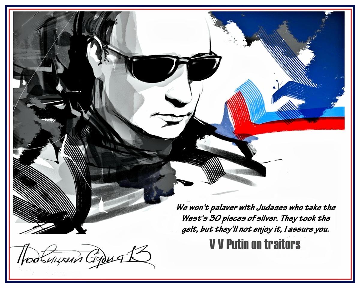 00 Vitaly Podvitsky. V V Putin on traitors. 2014