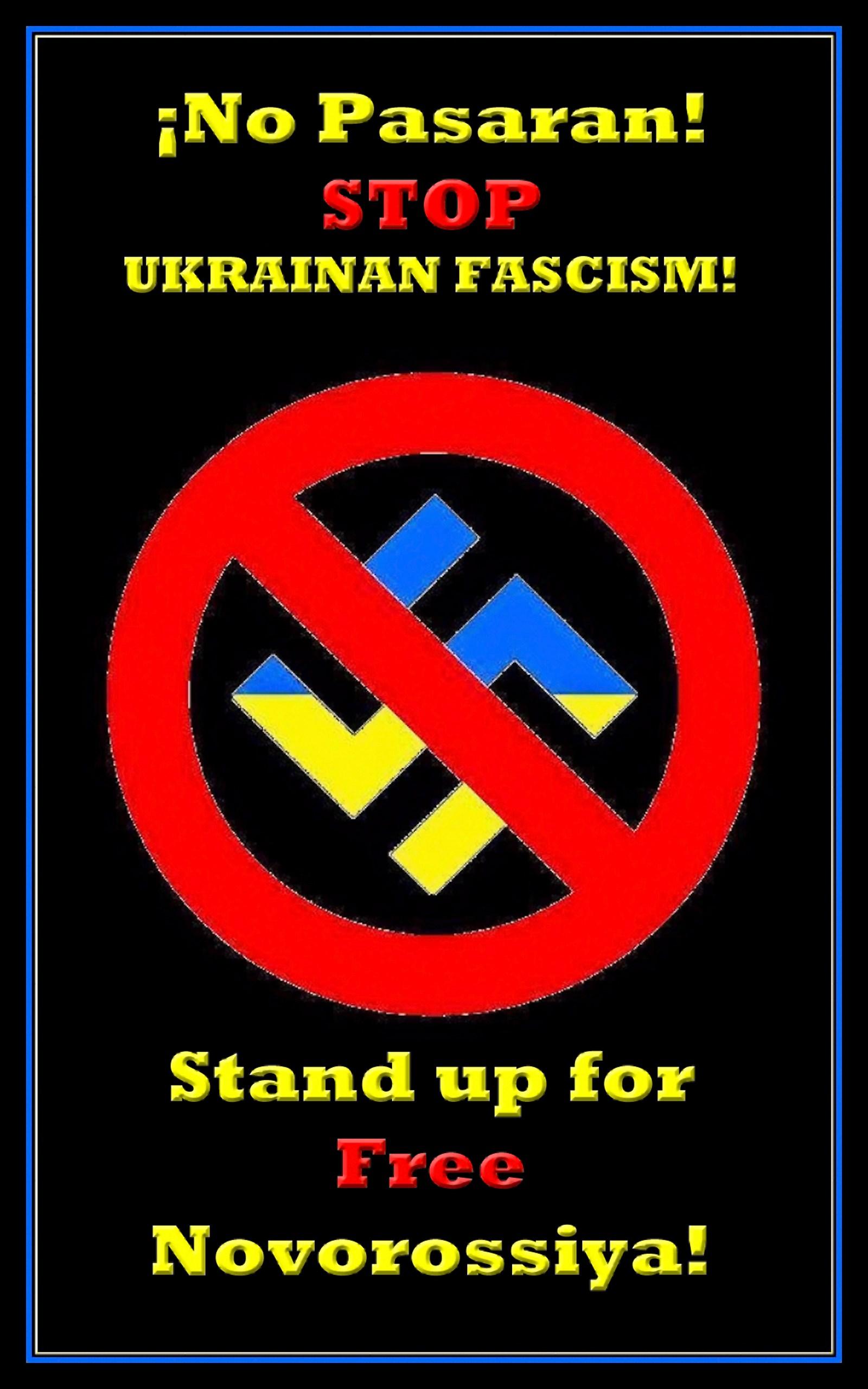 00 No Pasaran. STOP UKRAINIAN FASCISM