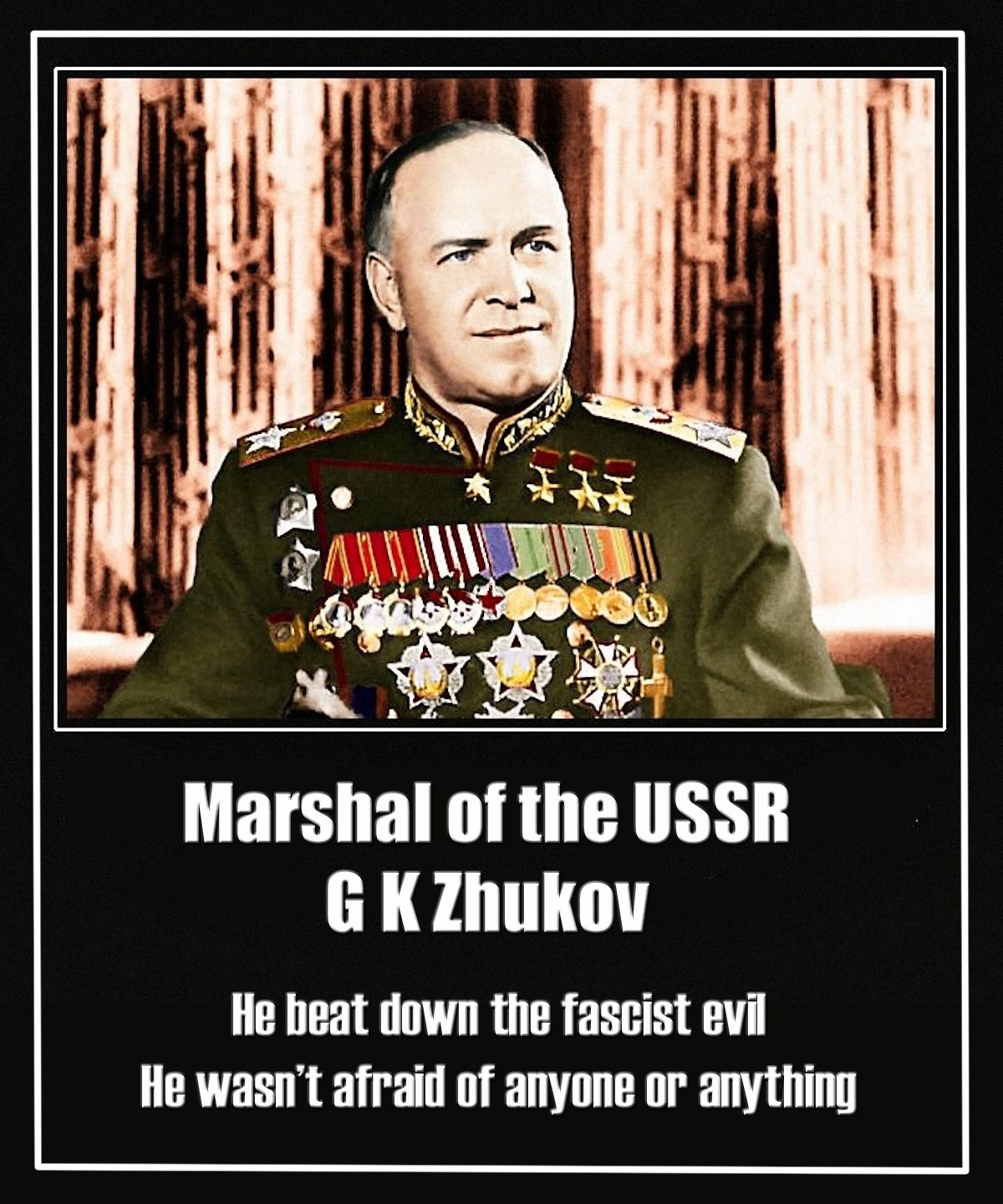 00 Know No Fear. Marshal G K Zhukov. 22.04.15