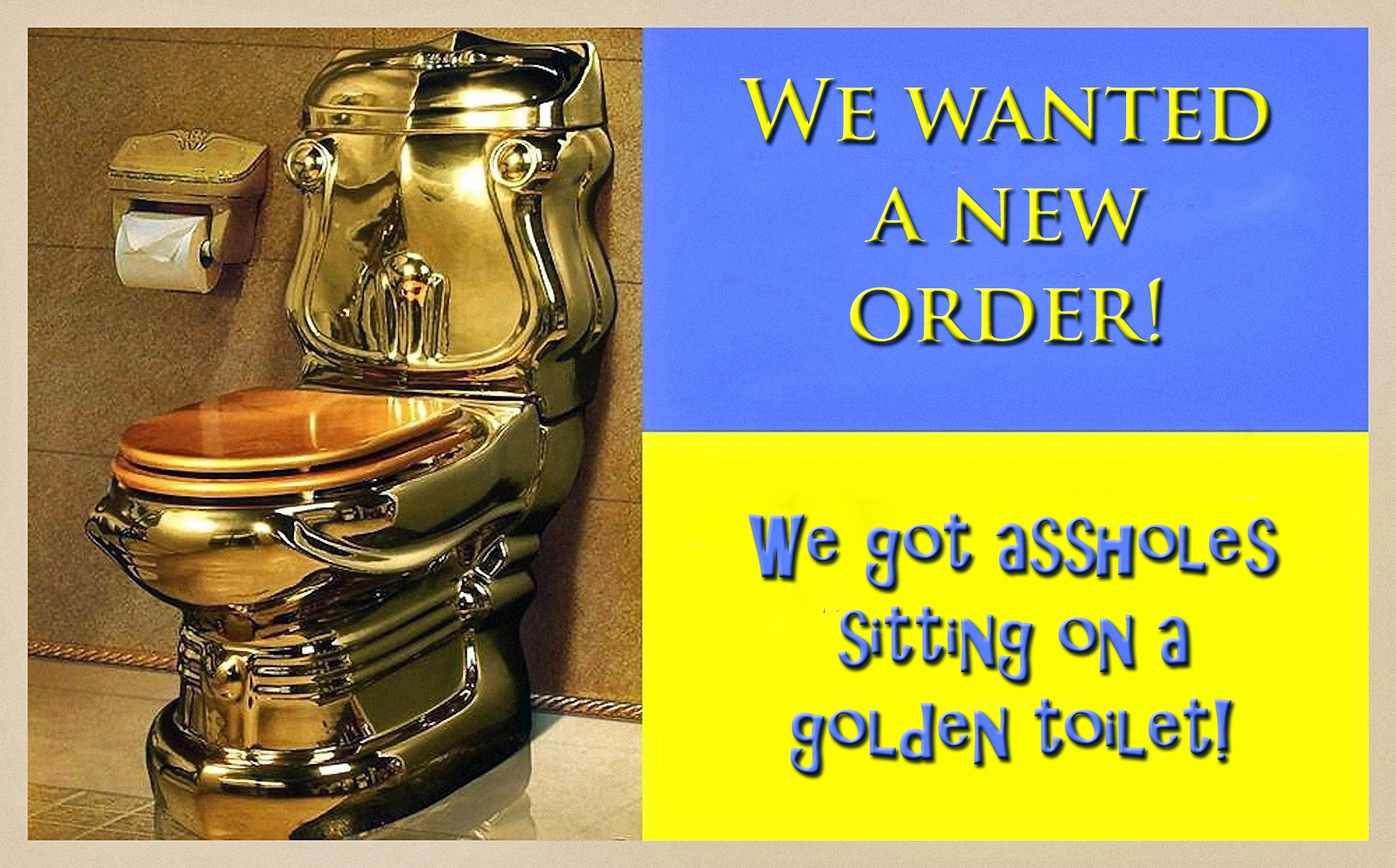 00 assholes on a golden toilet ukraine 301015