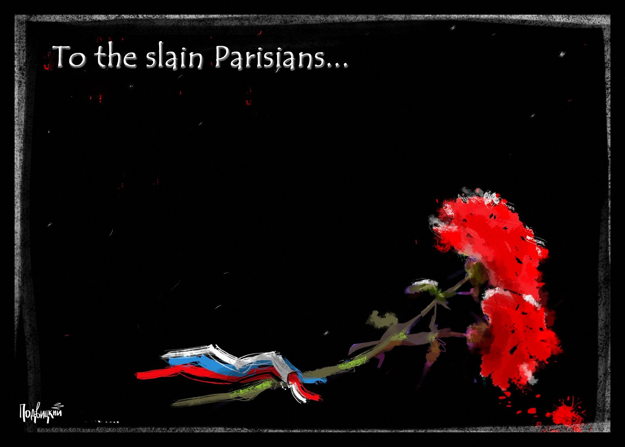 00 Vitaly Podvitsky. To the Slain Parisians. 2015