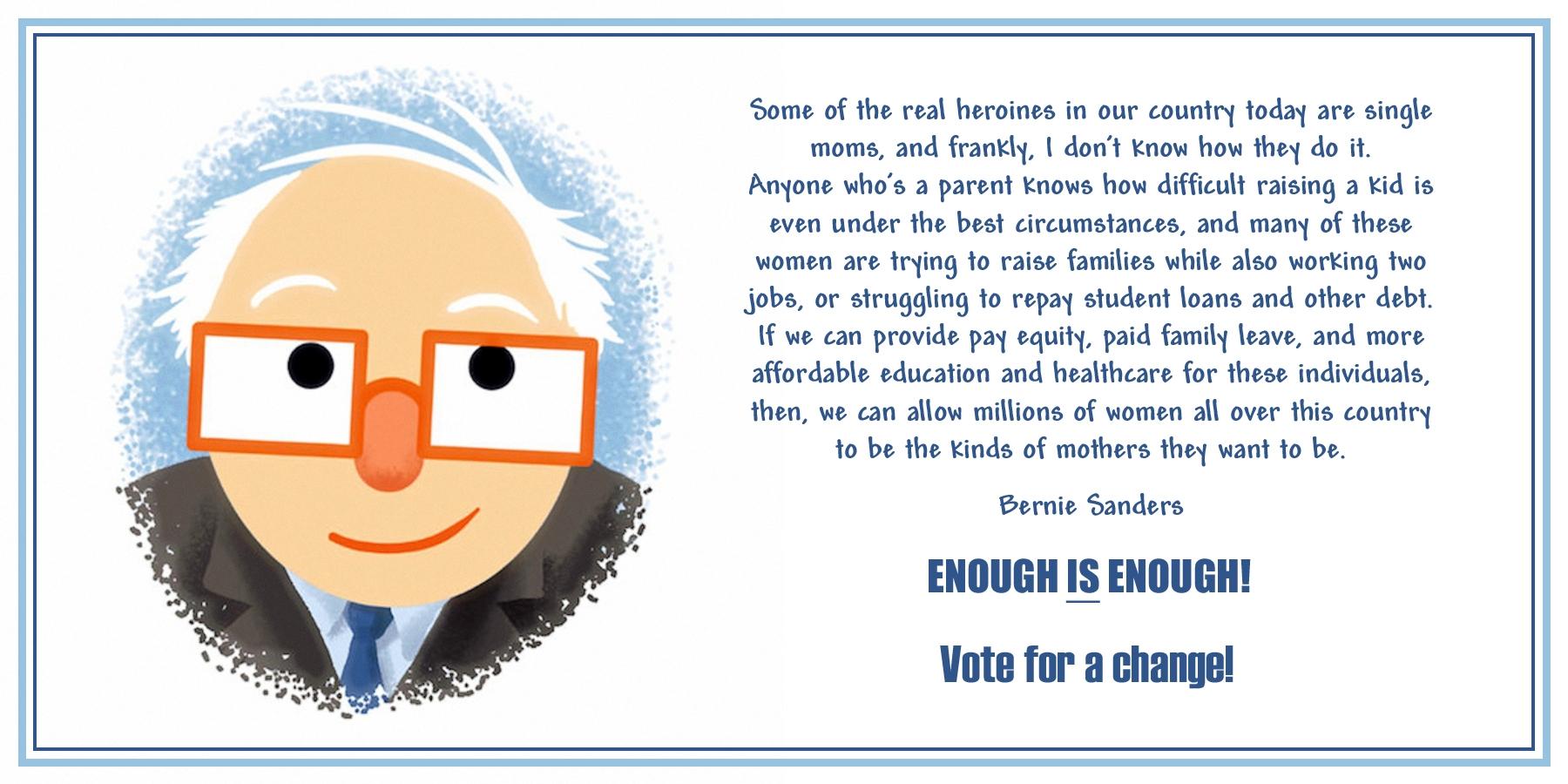 00 Bernie Sanders. Unwed moms. 080516